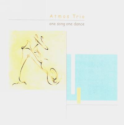 ATMOS TRIO: One Song One Dance